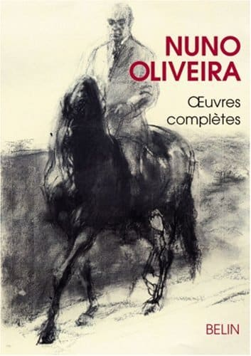Nuno Oliveira Oeuvres Complètes